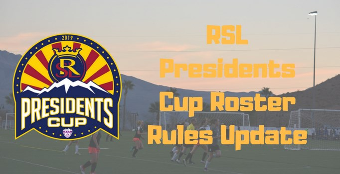RSL Presidents Cup Roster Rules Update